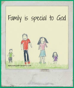 family is special to God