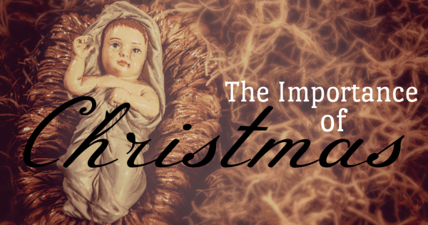 The importance of Christmas