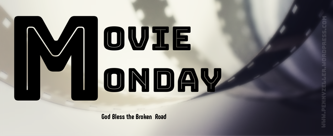 movie monday god bless the broken road