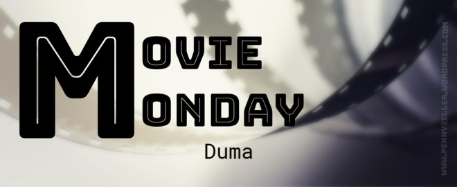 movie monday duma