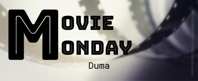 movie monday duma