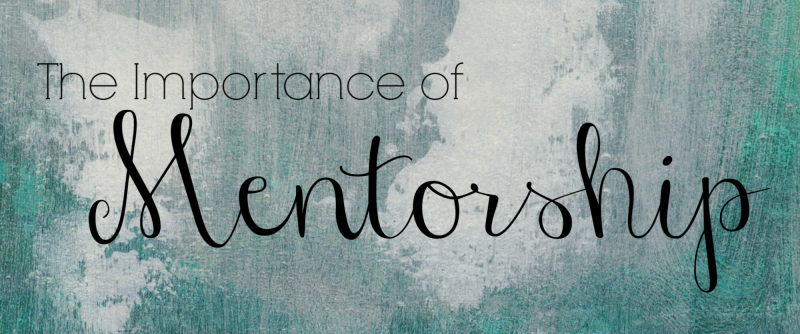 The importance of mentorship