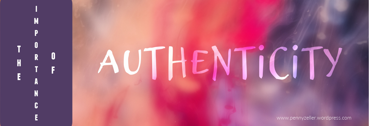 importance of authenticity