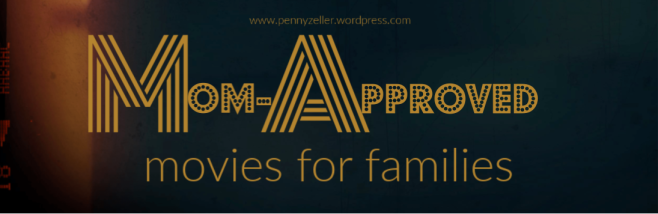 mom-approved movies for families