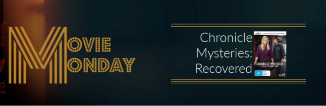 movie monday chronicle mysteries